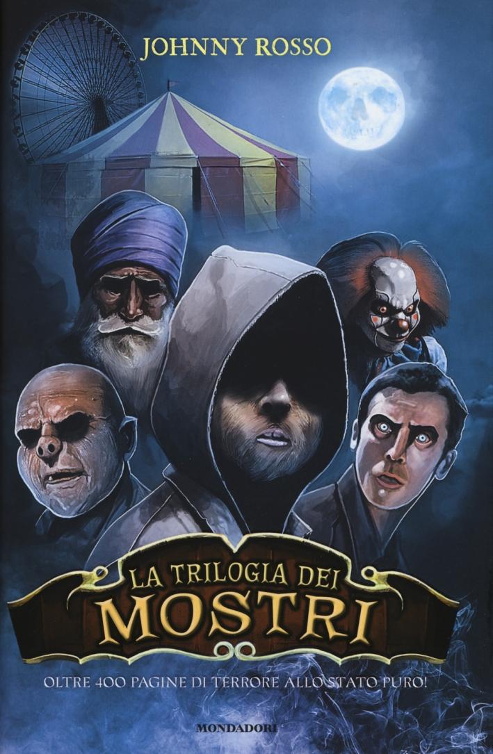 La trilogia dei mostri: Io sono un mostro-La nave dei mostri-Il collezionista di mostri