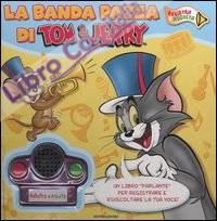 Tom & Jerry. La Banda Pazza. con Gadget