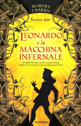 Leonardo e la macchina infernale