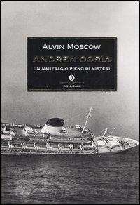 Andrea Doria. Un naufragio pieno di misteri