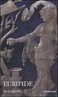Le tragedie. Testo greco a fronte. Vol. 2