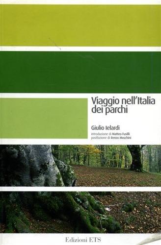 Viaggio nell'Italia dei parchi