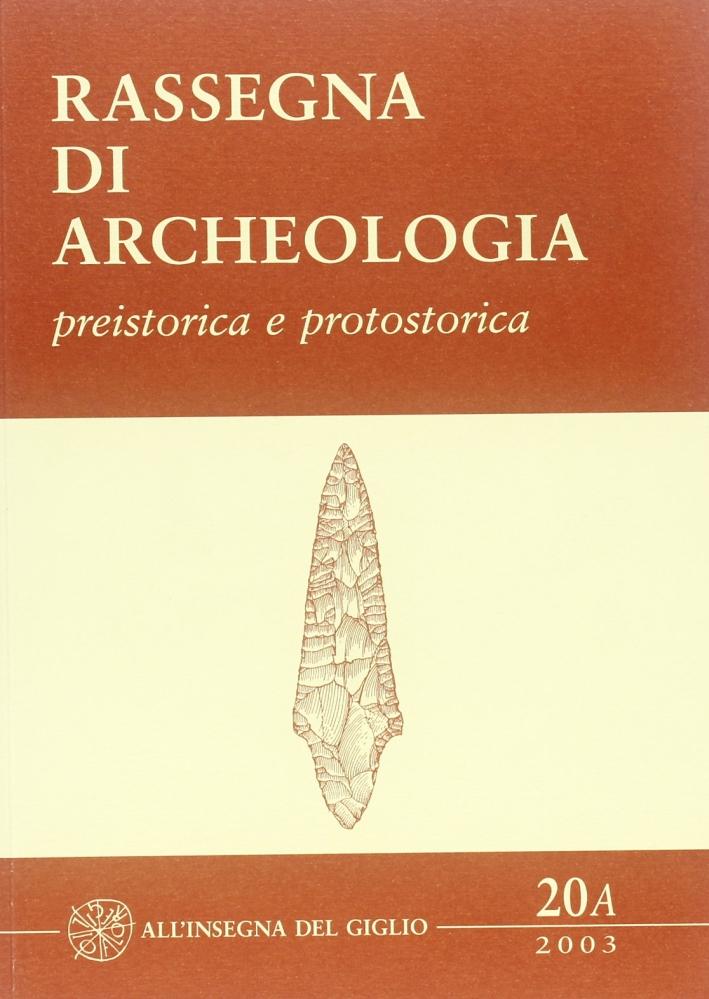 Rassegna di archeologia. 20/A