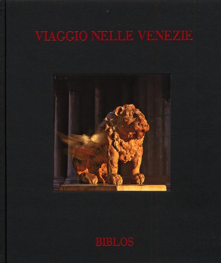 Viaggio nelle Venezie. From Veneto To Veneto