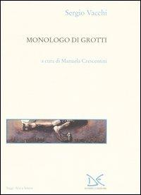Monologo di Grotti