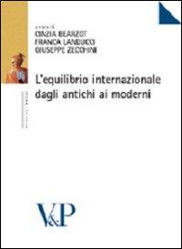 L'equilibrio internazionale dagli antichi ai moderni