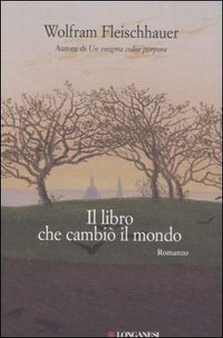Il libro che cambiò il mondo