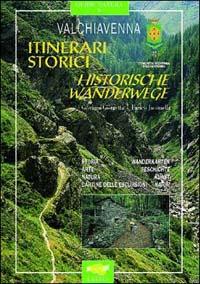 Valchiavenna. Itinerari storici