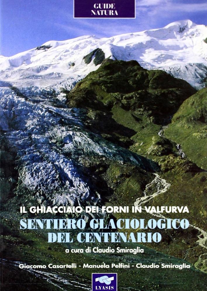 Sentiero glaciologico del centenario