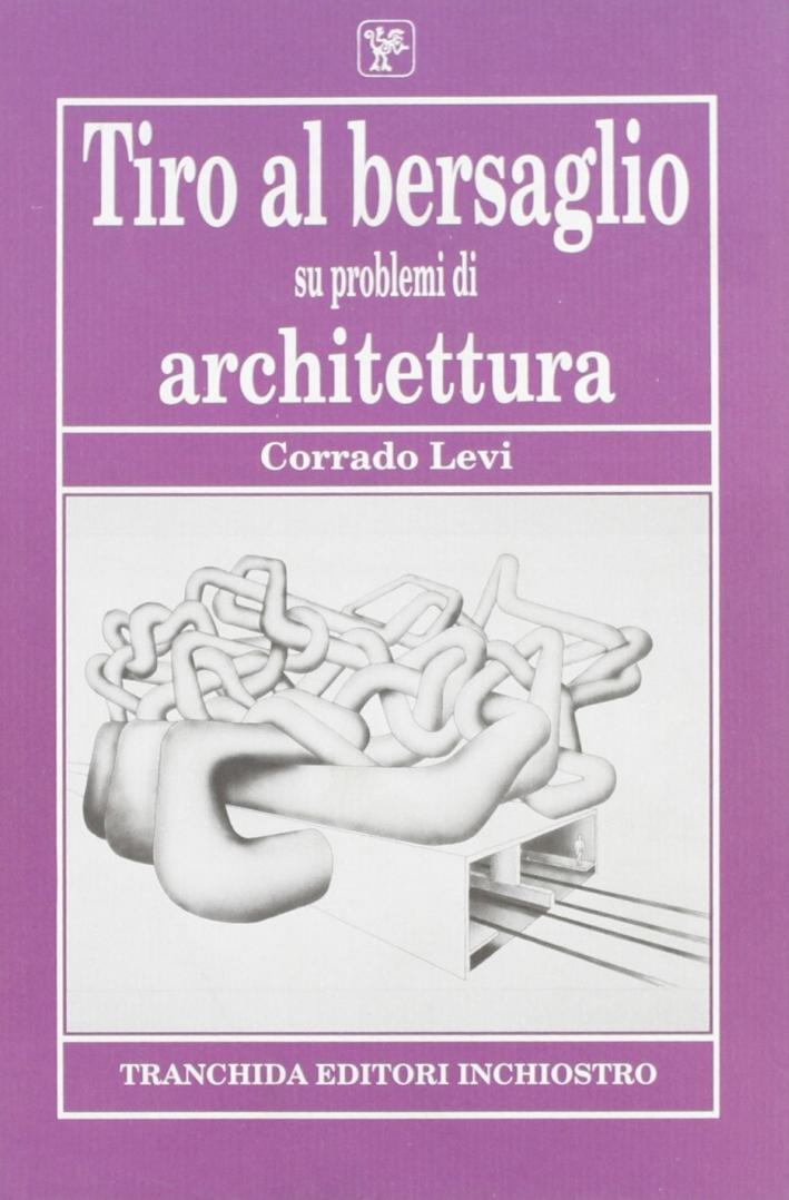 Tiro al bersaglio su problemi di architettura