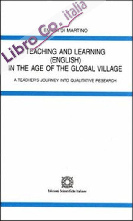 Teaching and Learning in the Age of the Global Village