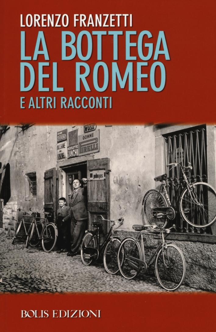 La Bottega del Romeo e altri Racconti