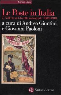 Le Poste in Italia. Vol. 2: Nell'età del decollo industriale. 1889-1918