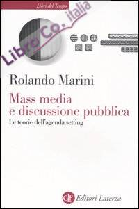 Mass media e discussione pubblica. Le teorie dell'agenda setting