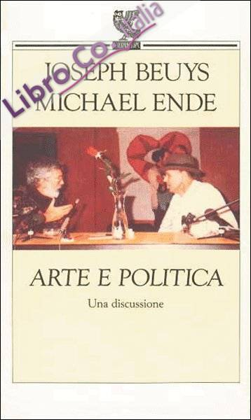 Beuys - Ende. Arte e politica. Una discussione
