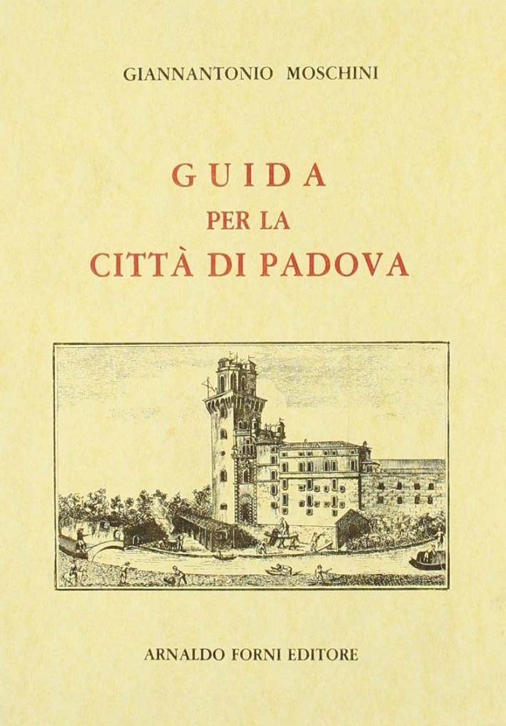 Guida di Padova all'Amico delle Belle Arti