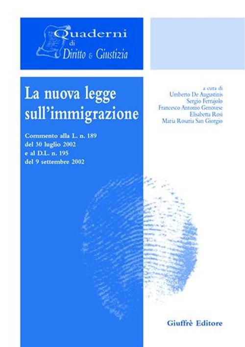 La nuova legge sull'immigrazione