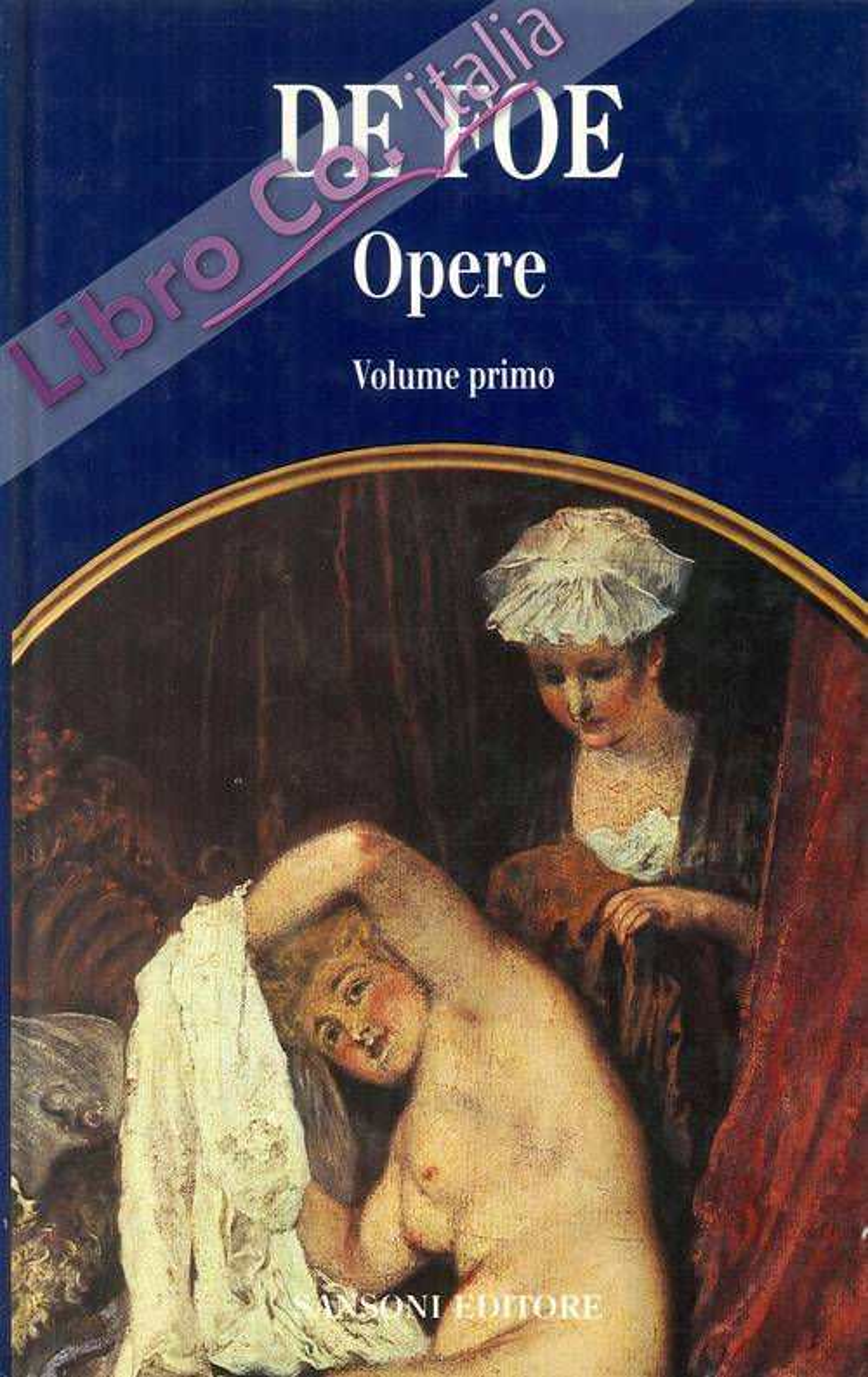 Opere - De Foe Vol.1