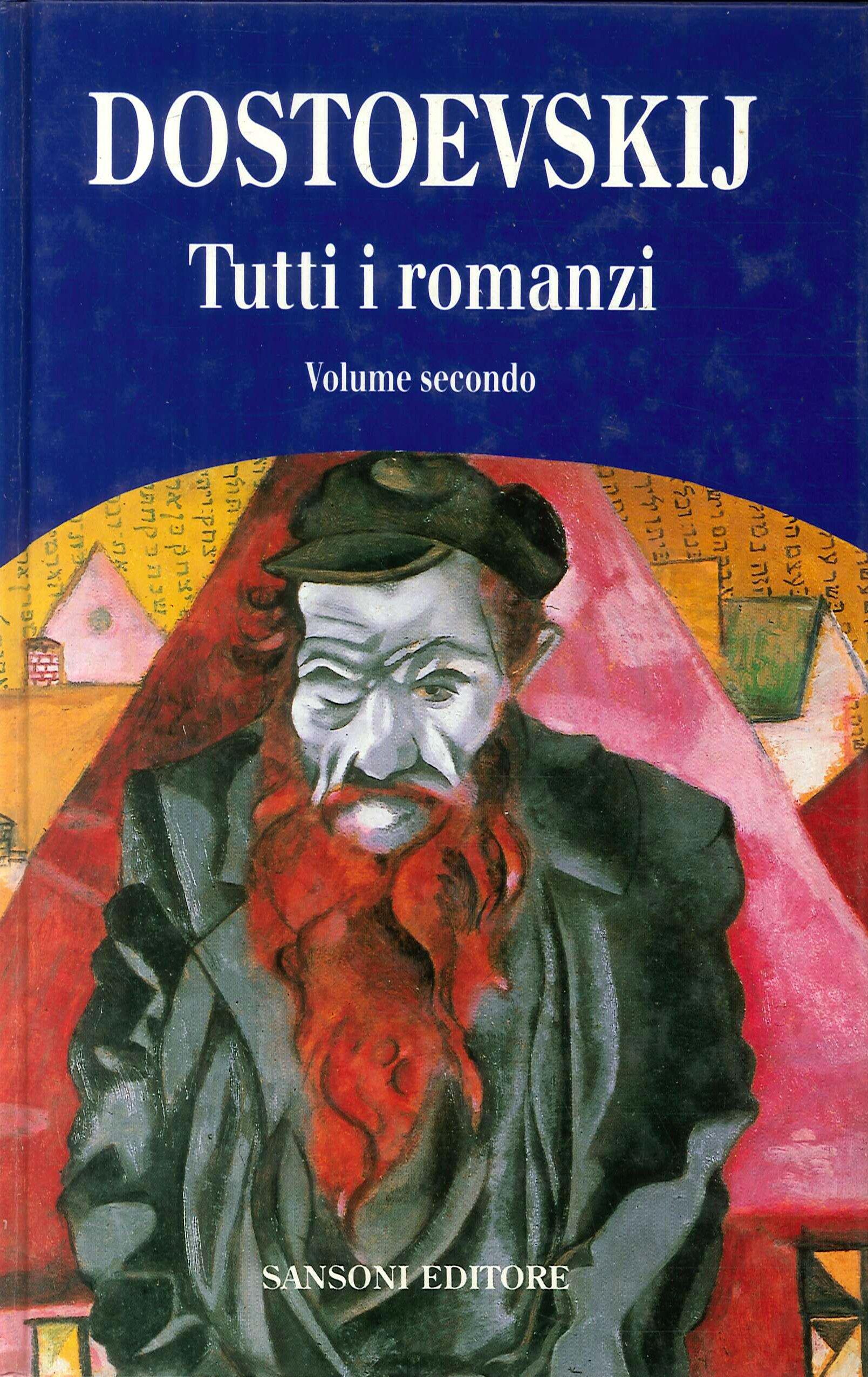 Dostoevskij Tutti I Romanzi-vol.secondo.