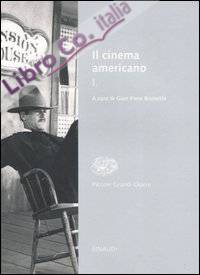 Il cinema americano. Vol. 1