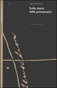 Sulla storia della psicoanalisi. Per la storia del movimento psicoanalitico. La questione dell'analisi laica