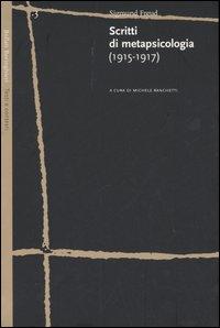 Scritti di metapsicologia (1915-1917)