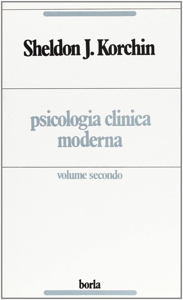 Psicologia clinica moderna. Vol. 2