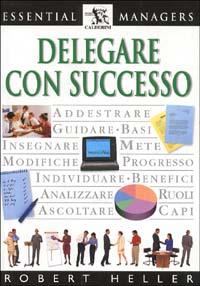Delegare con successo