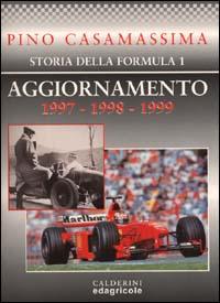 Storia della Formula 1. Aggiornamento 1997-1998-1999