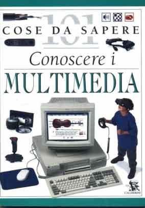 Conoscere i multimedia
