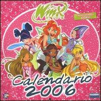 Winx Club. Calendario 2006. Ediz. illustrata