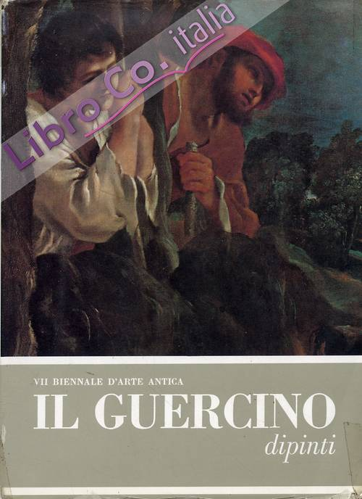 Il Guercino. Dipinti. [Ristampa].