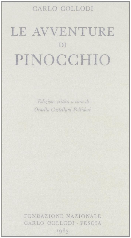 Le Avventure di Pinocchio. Ediz. Critica