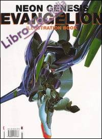 Neon genesis evangelion. Illustration book