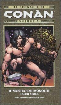 Il Mostro dei Monoliti e Altre Storie. Le Cronache di Conan. Vol. 3