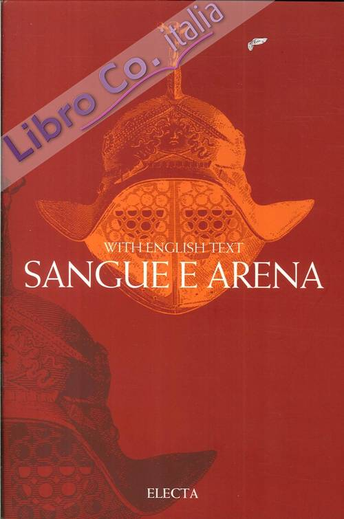 Sangue e  Arena. With english text.