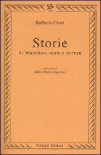 Storie di letteratura, storia e scienza.