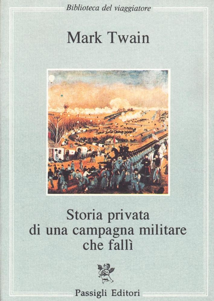 Storia privata di una campagna militare che fallì