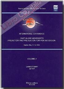 Fast slope movements prediction and prevention for risk mitigation. Vol. 2