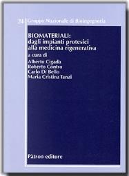 Biomateriali: dagli impianti protesici alla medicina rigenerativa
