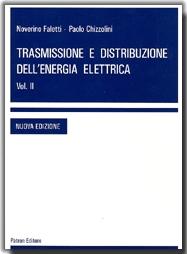 Trasmissione e distribuzione dell'energia elettrica. Vol. 2