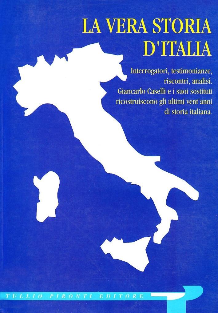 La vera storia d'Italia