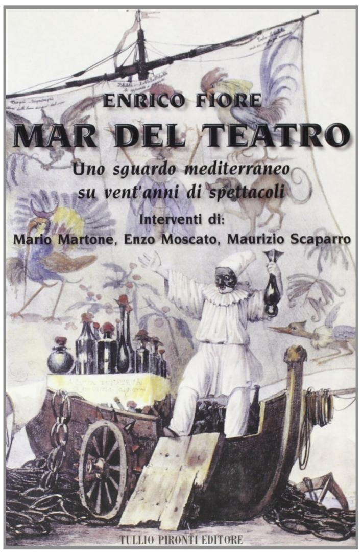 Mar del teatro. Uno sguardo mediterraneo su vent'anni di spettacoli