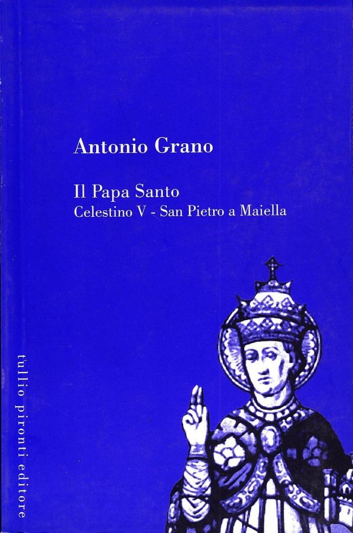 Il papa santo Celestino V. San Pietro a Maiella