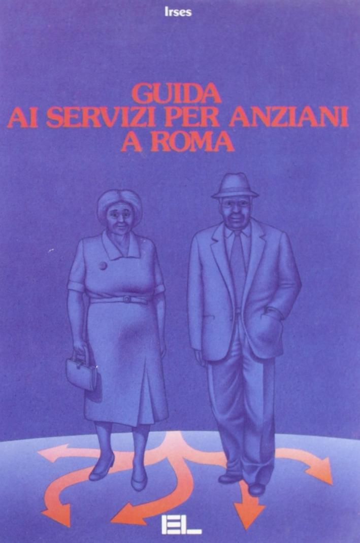 Guida ai servizi per anziani a Roma.