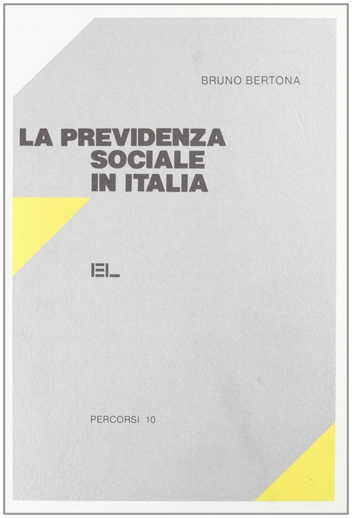 La previdenza sociale in Italia.
