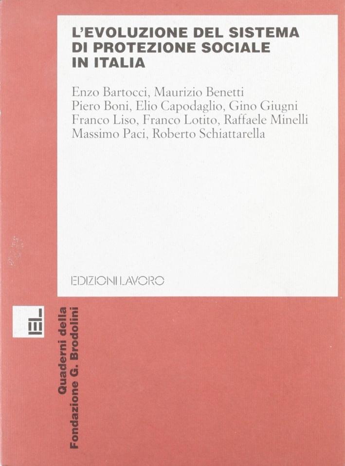 L'evoluzione del sistema di protezione sociale in Italia. Atti del Convegno di studio (Ancona, 5 novembre 1999).