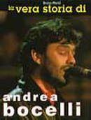 La vera storia di Andrea Bocelli.