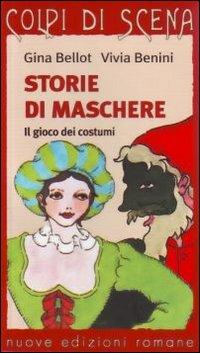 Storie di Maschere. Il Gioco dei Costumi