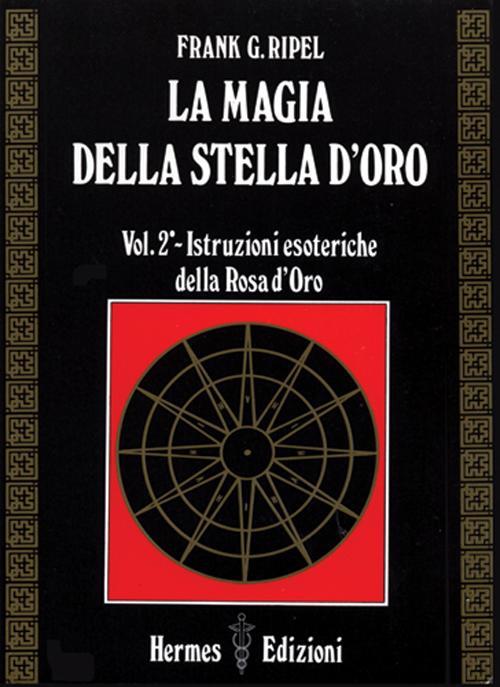 La magia della stella d'oro. Vol. 2